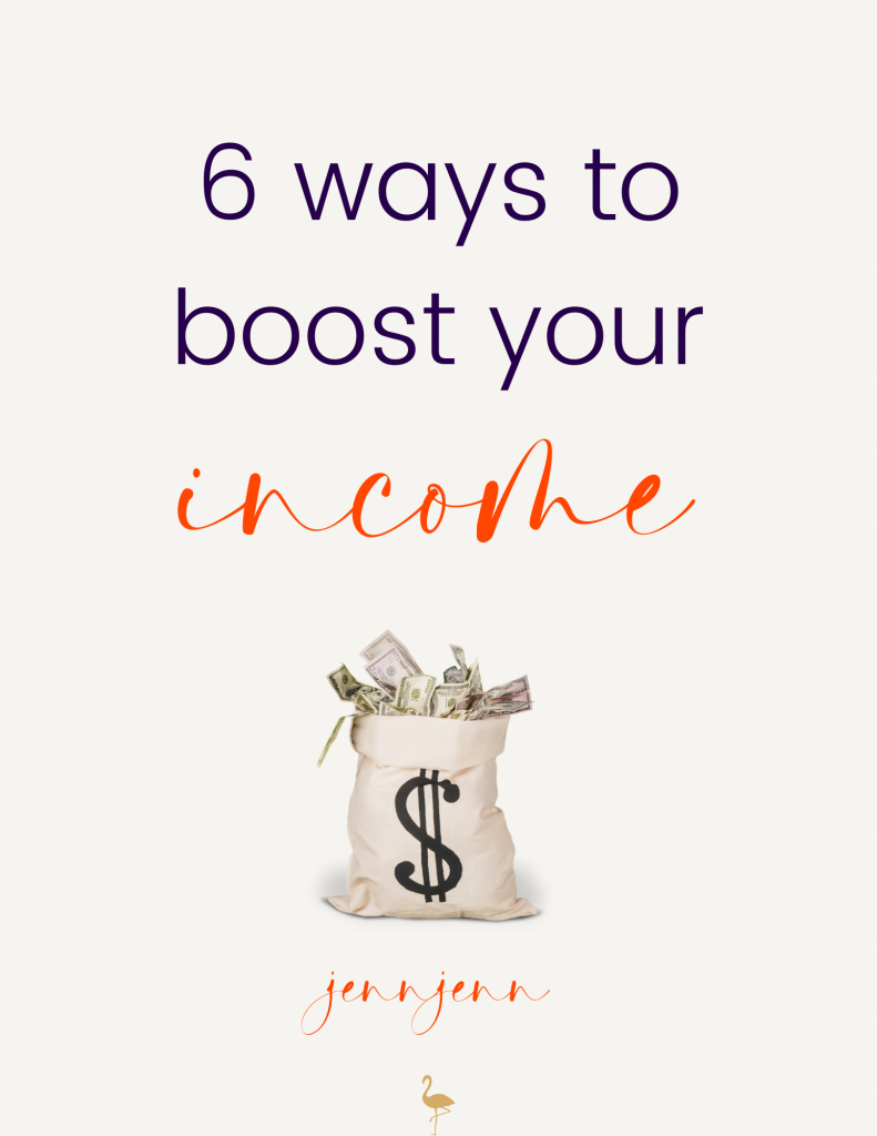 6 ways to boost your income jennjenn